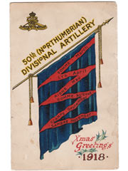 50th Northumbrian Divisional Artillery 1918 Christmas Card
