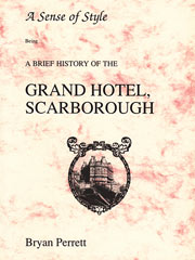 Grand Hotel Scarborough, A brief history