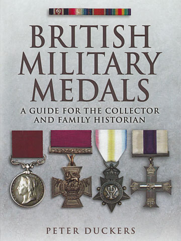 British Military Medals by Peter Duckers