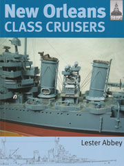 New Orleans Class Cruisers - Book by Lester Abbey